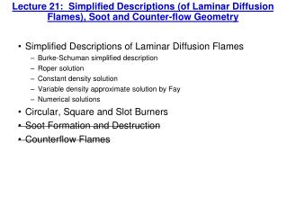 Simplified Descriptions of Laminar Diffusion Flames Burke-Schuman simplified description
