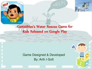 GameiMax's Water Rescue Game for Kids Released - Google Play