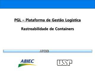 PGL –  Plataforma de Gestão Logistica Rastreabilidade de Containers