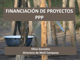 FINANCIACI�N DE PROYECTOS PPP