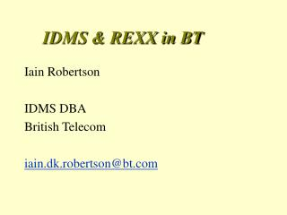 IDMS  REXX in BT