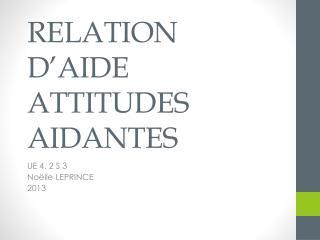 RELATION D'AIDE ATTITUDES AIDANTES