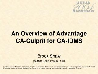 An Overview of Advantage CA-Culprit for CA-IDMS
