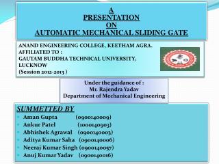 SUMMETTED BY Aman Gupta           (0900140009) Ankur  Patel                (1000140903)