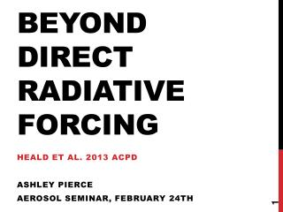 Beyond direct  radiative  forcing