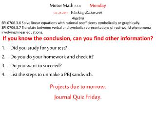 Motor Math  (2-2-1)                    Monday Oct. 24, 2011 Working Backwards