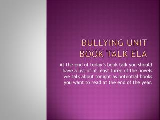 Bullying Unit Book Talk ELA