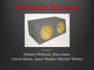 Subwoofer Enclosure