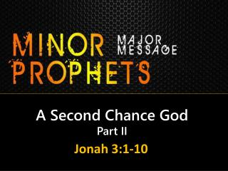 A Second Chance God Part II