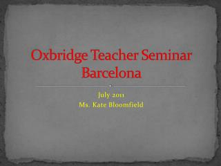 Oxbridge Teacher Seminar Barcelona