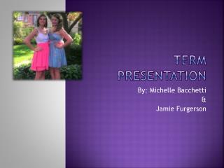 Term Presentation