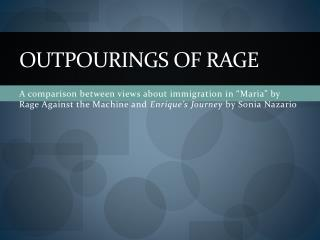 Outpourings of Rage