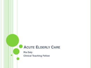 Acute Elderly Care