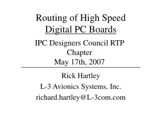 Routing of High Speed Digital PC Boards