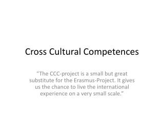 Cross Cultural Competences