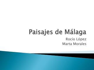 Paisajes de Málaga