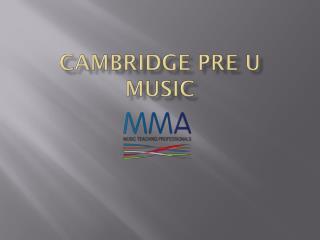 Cambridge PRE U MUSIC