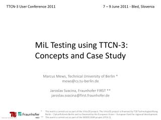 MiL  Testing using TTCN-3:  Concepts and Case Study