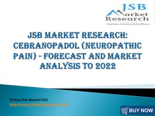 JSB Market Research: Cebranopadol (Neuropathic Pain)