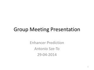 Group Meeting Presentation