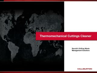 Thermomechanical Cuttings Cleaner