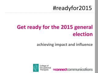Get ready for the 2015 general election