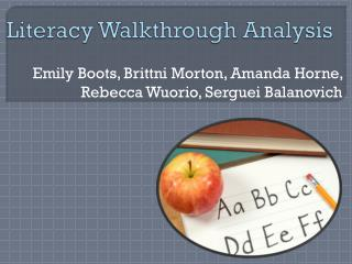 Literacy Walkthrough Analysis