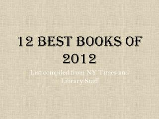 12 Best Books of 2012