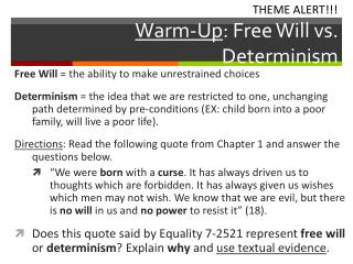 Warm-Up : Free Will vs. Determinism