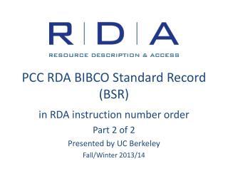 PCC RDA BIBCO Standard Record (BSR)
