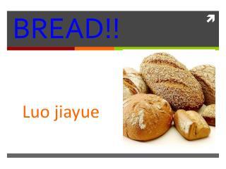 BREAD!!