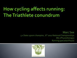 How cycling affects running: The Triathlete conundrum