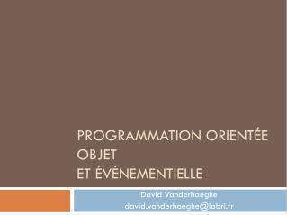 Programmation  orientée objet et événementielle