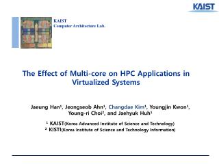 The Effect of Multi-core on HPC Applications in Virtualized Systems