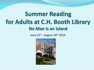 Summer Reading for Adults at C.H. Booth Library  No Man is an Island