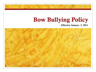 Bow Bullying Policy