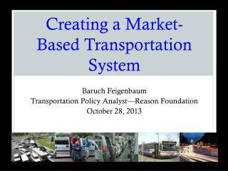 Creating a Market-Based Transportation System