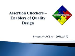 Assertion Checkers – Enablers of Quality Design