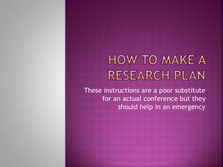 How to make a Research Plan