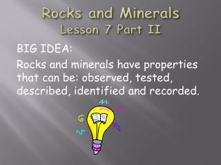 Rocks and Minerals Lesson  7 Part II