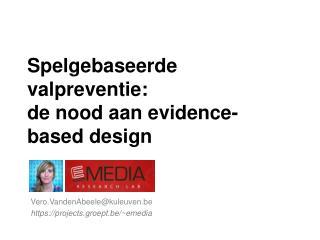 Spelgebaseerde valpreventie: de nood  aan  evidence-based  design