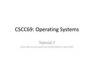 CSCC69: Operating Systems