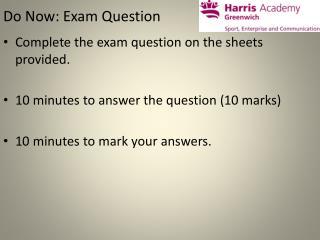Do Now: Exam Question