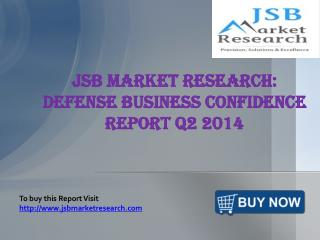 JSB Market Research: Defense Business Confidence Report