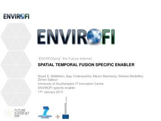 Spatial Temporal Fusion SPECIFIC ENABLER