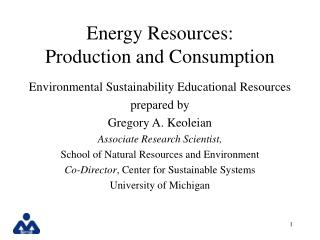 Energy Resources: Production and Consumption