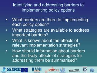 Identifying and addressing barriers to implementing  policy options