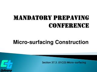 Mandatory Prepaving  Conference