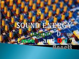 S ound Energy