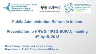 David Feeney, Reform and Delivery Office Department of Public Expenditure and Reform